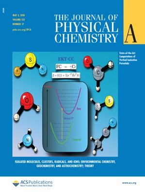 Journal of Physical Chemistry A: Volume 122, Issue 17