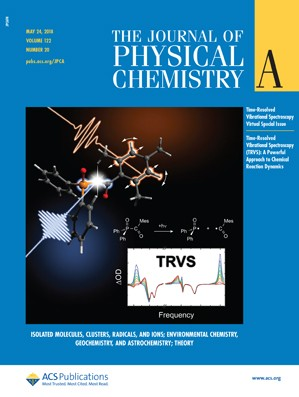 Journal of Physical Chemistry A: Volume 122, Issue 20
