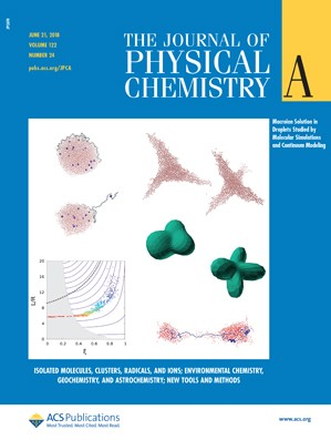 Journal of Physical Chemistry A: Volume 122, Issue 24