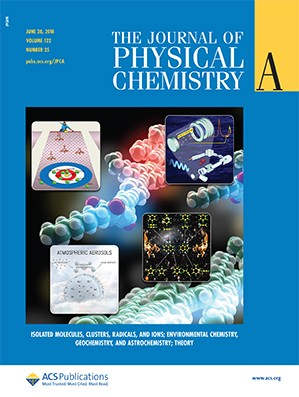 Journal of Physical Chemistry A: Volume 122, Issue 25