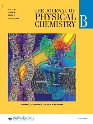 Journal of Physical Chemistry B: Volume 123, Issue 13