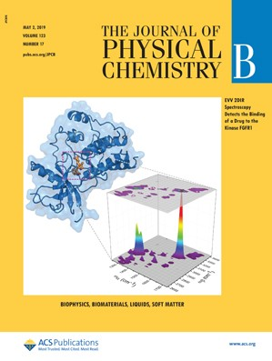 Journal of Physical Chemistry B: Volume 123, Issue 17