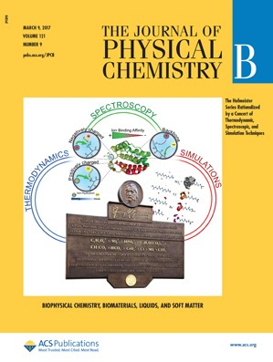 Journal of Physical Chemistry B: Volume 121, Issue 9