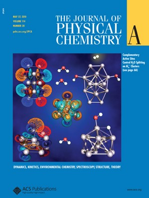 The Journal of Physical Chemistry A: Volume 114, Issue 20