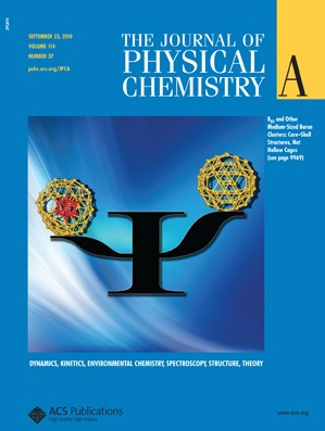 The Journal of Physical Chemistry A: Volume 114, Issue 37