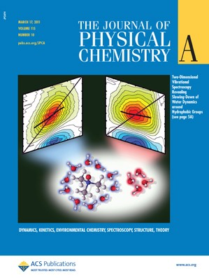The Journal of Physical Chemistry A: Volume 115, Issue 10