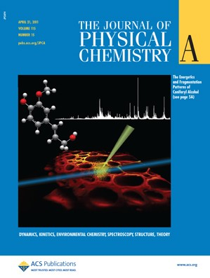 The Journal of Physical Chemistry A: Volume 115, Issue 15