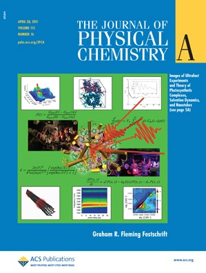 The Journal of Physical Chemistry A: Volume 115, Issue 16