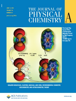 The Journal of Physical Chemistry A: Volume 116, Issue 23