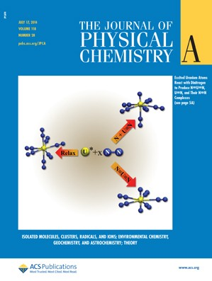 The Journal of Physical Chemistry A: Volume 118, Issue 28